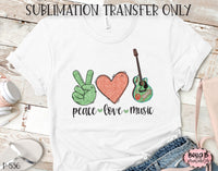 Peace Love Music Sublimation Transfer, Ready To Press, Heat Press Transfer, Sublimation Print