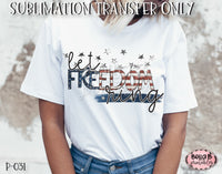 Let Freedom Ring Sublimation Transfer - Ready To Press