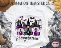 Halloween Gnomes - Witchy Gnomies Sublimation Transfer, Ready To Press