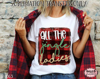 All The Jingle Ladies Sublimation Transfer, Ready To Press