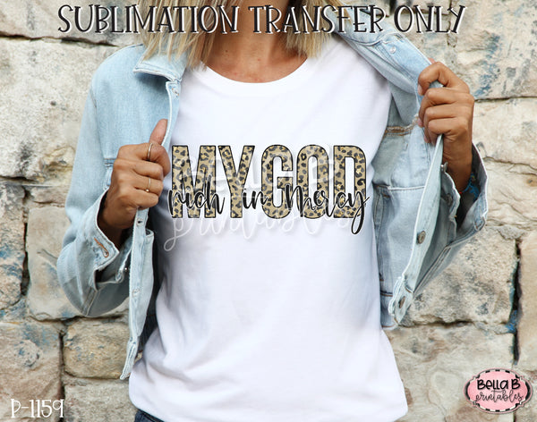My God Rich In Mercy Sublimation Transfer, Ready To Press