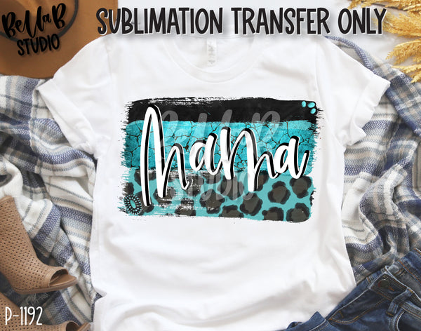 Turquoise Strokes Mama Sublimation Transfer, Ready To Press