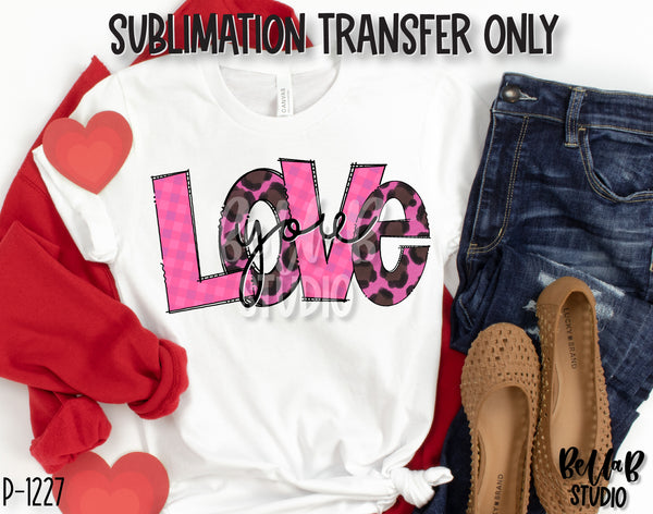 Pink Leopard Love You Sublimation Transfer, Ready To Press