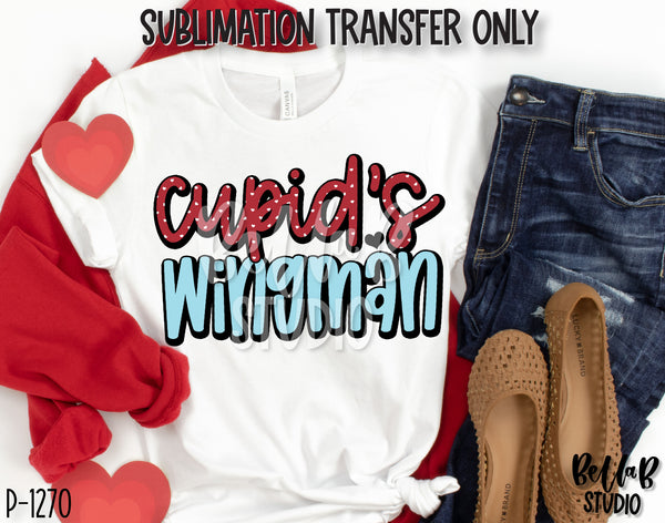 Cupid's Wingman Sublimation Transfer, Ready To Press