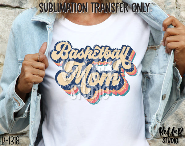 Retro Basketball Mom Sublimation Transfer - Ready To Press