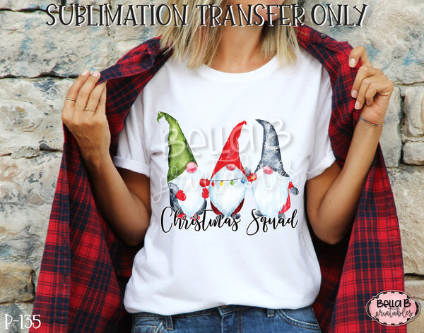 Christmas Squad Gnomes Sublimation Transfer, Ready To Press