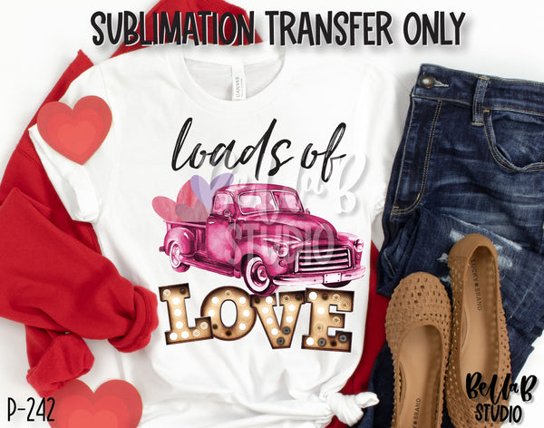 Loads Of Love Pink Truck Sublimation Transfer, Ready To Press