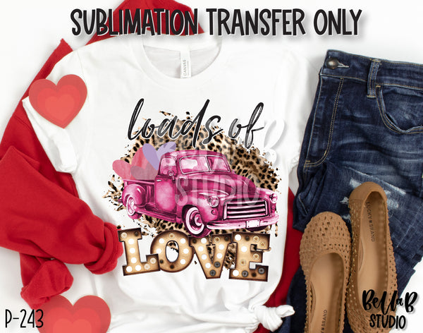 Loads Of Love Leopard Pink Truck Sublimation Transfer, Ready To Press