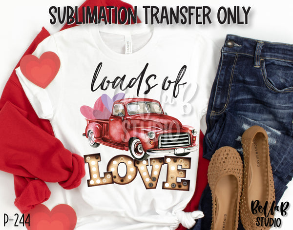 Loads Of Love Red Truck Sublimation Transfer, Ready To Press