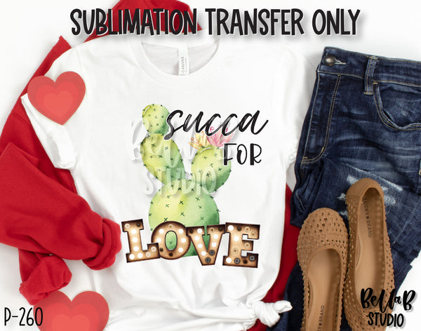 Succa For Love Sublimation Transfer, Ready To Press
