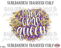 Mardi Gras Queen Sublimation Transfer, Ready To Press, Heat Press Transfer, Sublimation Print