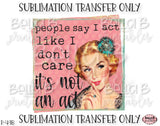 Funny, Retro Girl Sublimation Transfer, Ready To Press, Heat Press Transfer, Sublimation Print