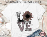 Leopard Print LOVE Sunflower Sublimation Transfer, Ready To Press, Heat Press Transfer, Sublimation Print