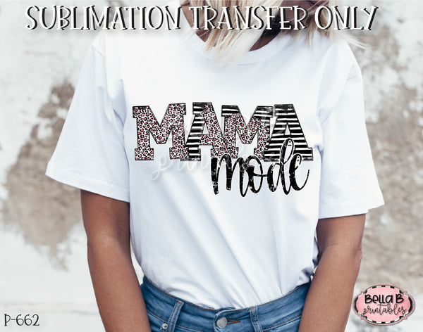 Leopard Print Mama Mode Sublimation Transfer, Ready To Press, Heat Press Transfer, Sublimation Print