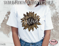 Mom Leopard Print Sunflower Sublimation Transfer, Ready To Press, Heat Press Transfer, Sublimation Print