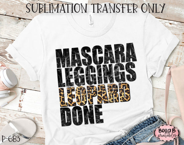Mascara Leggings Leopard Done Sublimation Transfer, Ready To Press, Heat Press Transfer, Sublimation Print