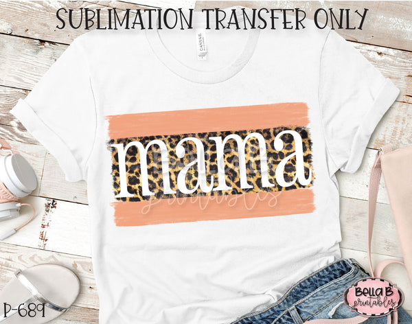 Leopard Print Mama Sublimation Transfer, Ready To Press, Heat Press Transfer, Sublimation Print