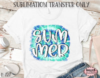 Tie Dye Summer Sublimation Transfer - Ready To Press