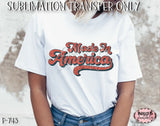 Retro America - Made In America Sublimation Transfer - Ready To Press