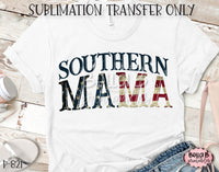 Southern Mama Sublimation Transfer - Ready To Press