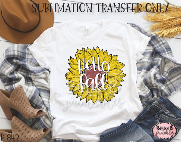 Hello Fall Sunflower Sublimation Transfer - Ready To Press