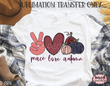 Peace Love Autumn Sublimation Transfer - Ready To Press