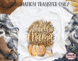 Thankful Mama Sublimation Transfer - Ready To Press
