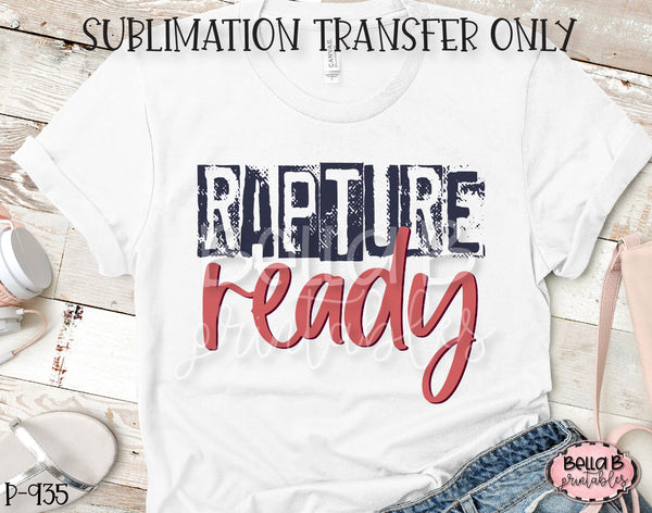 Rapture Ready Sublimation Transfer, Ready To Press