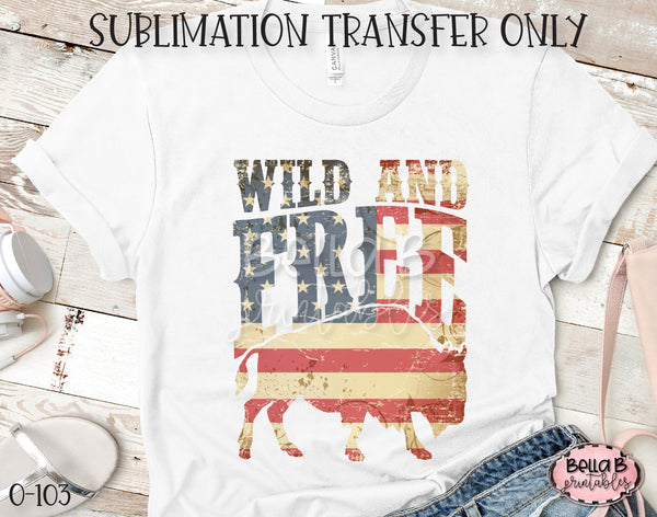 American Buffalo Wild And Free Sublimation Transfer - Ready To Press