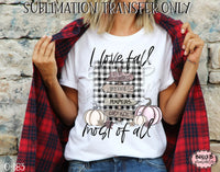 I Love Fall Most Of All Sublimation Transfer, Ready To Press