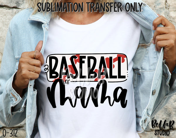 Baseball Mama Sublimation Transfer - Ready To Press - O312
