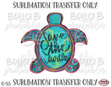 Save The Turtles Sublimation Transfer, Ready To Press, Heat Press Transfer, Sublimation Print