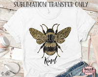 Be Kind Sublimation Transfer, Ready To Press, Heat Press Transfer, Sublimation Print