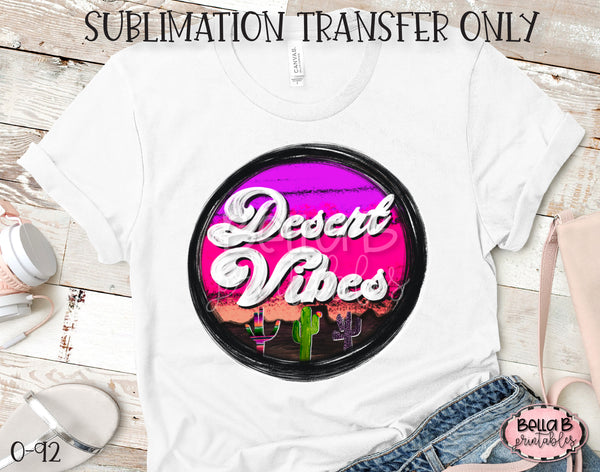 Desert Vibes Sublimation Transfer - Ready To Press