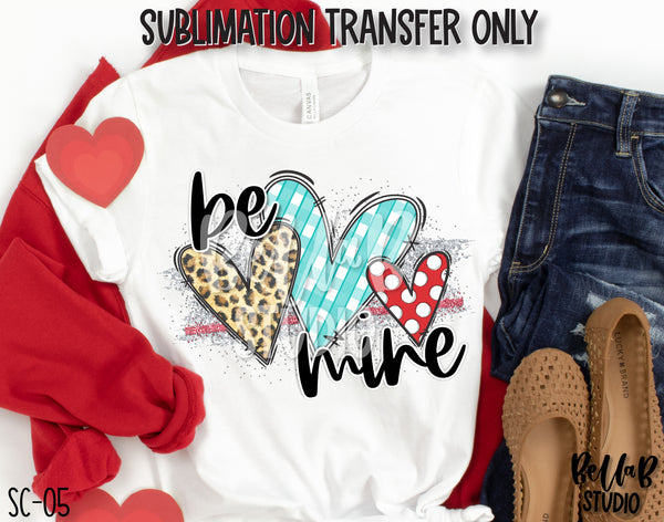 Be Mine Heart Trio Sublimation Transfer, Ready To Press