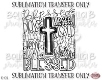 Blessed Typography Sublimation Transfer, Ready To Press, Heat Press Transfer, Sublimation Print