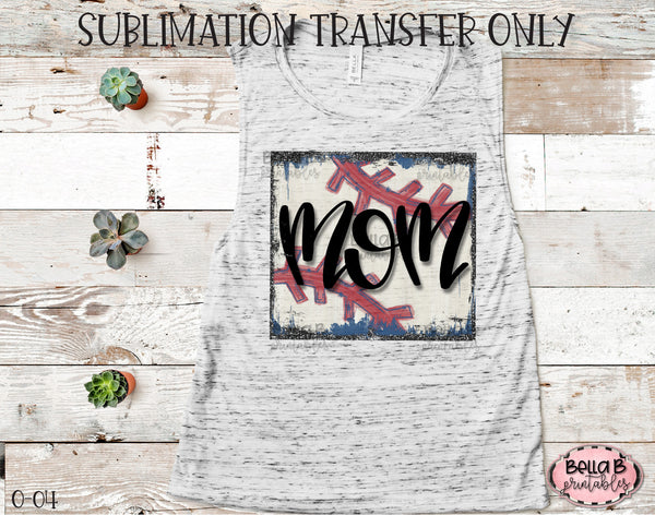 Baseball Mom Sublimation Transfer, Ready To Press, Heat Press Transfer, Sublimation Print