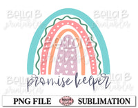 Rainbow - Promise Keeper Sublimation Design, Christian Design