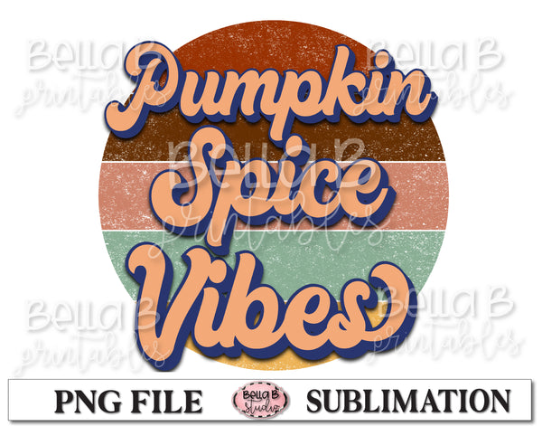 Retro Pumpkin Spice Vibes Sublimation Design