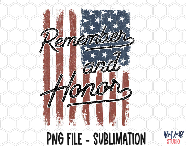 Remember and Honor Sublimation Design