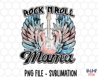 Rock N Roll Mama Sublimation Design