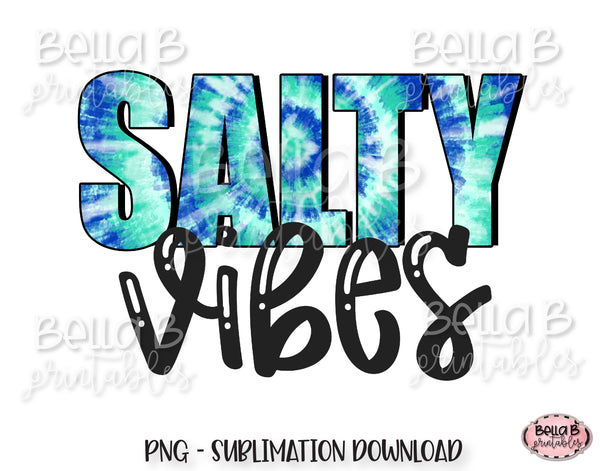 Tie Dye Salty Vibes Sublimation Design, Summer Design