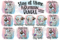 Stay Home Sublimation Bundle, Stay At Home Bundle
