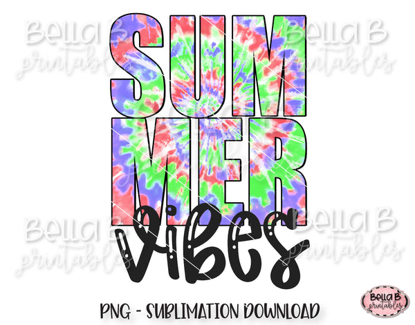 Tie Dye Summer Vibes Sublimation Design, Summer Design