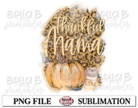 Leopard Print Thankful Mama Sublimation Design, Fall Pumpkins