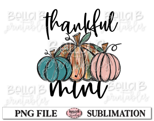 Thankful Mini Sublimation Design, Fall Pumpkins, Hand Drawn