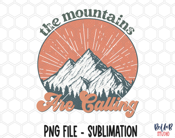 The Mountains Are Calling Sublimation Design