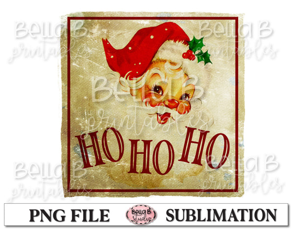 Vintage Santa Sublimation Design, Ho Ho Ho