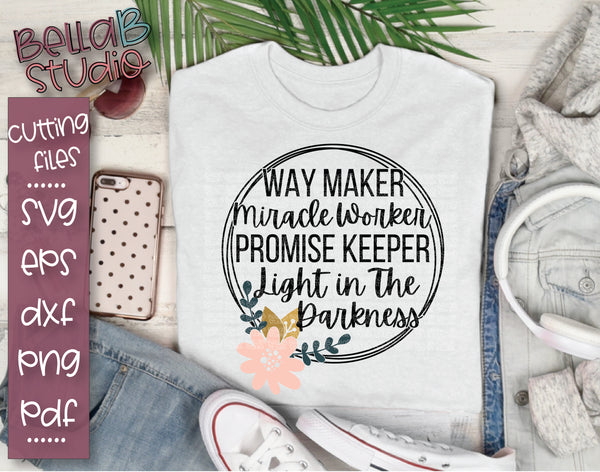 Way Maker Miracle Worker Promise Keeper Light In The Darkness SVG File