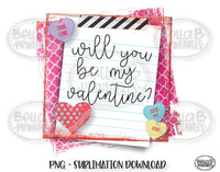 Will You Be My Valentine, Valentine's Day Sublimation Design, Kids, School Note